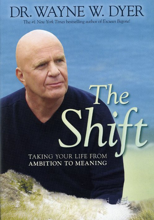 wayne-dyer-the-shift-1